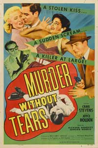 Murder Without Tears - 11 x 17 Movie Poster - Style A