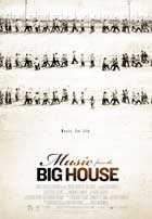 Music From the Big House - 11 x 17 Movie Poster - Style A
