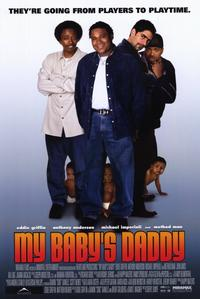 My Baby's Daddy - 11 x 17 Movie Poster - Style A