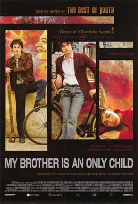 My Brother Is An Only Child - 11 x 17 Movie Poster - Style A