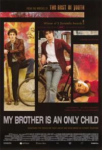 My Brother Is An Only Child - 43 x 62 Movie Poster - Bus Shelter Style A