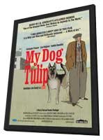 My Dog Tulip - 11 x 17 Movie Poster - Style A - in Deluxe Wood Frame