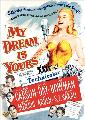 My Dream Is Yours - 11 x 17 Movie Poster - Style B