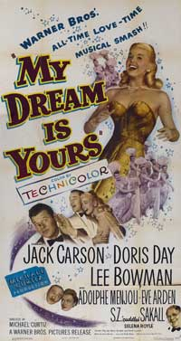 My Dream Is Yours - 20 x 40 Movie Poster - Style A