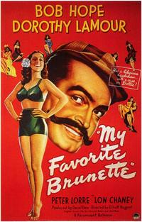 My Favorite Brunette - 43 x 62 Movie Poster - Bus Shelter Style A