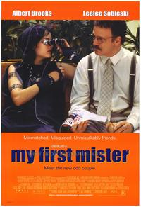 My First Mister - 11 x 17 Movie Poster - Style A