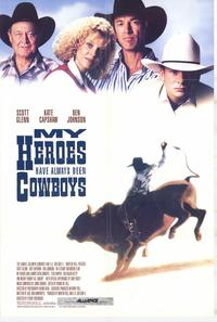 My Heroes Have Always Been Cowboys - 43 x 62 Movie Poster - Bus Shelter Style A
