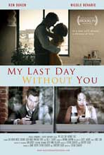 My Last Day Without You - 27 x 40 Movie Poster - Style A