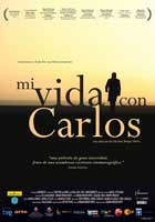 My Life with Carlos - 43 x 62 Movie Poster - Bus Shelter Style A