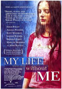 My Life Without Me - 43 x 62 Movie Poster - Bus Shelter Style A