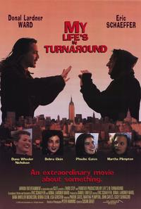 My Lifes in Turnaround - 43 x 62 Movie Poster - Bus Shelter Style A