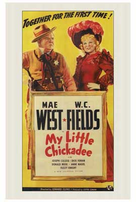 My Little Chickadee - 27 x 40 Movie Poster - Style A