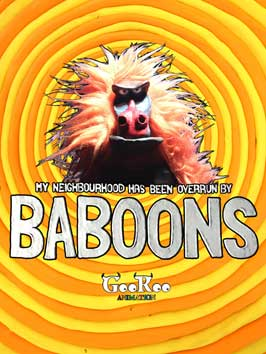 My Neighbourhood Has Been Overrun by Baboons - 11 x 17 Movie Poster - Style A