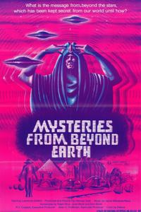 Mysteries from Beyond Earth - 11 x 17 Movie Poster - Style A