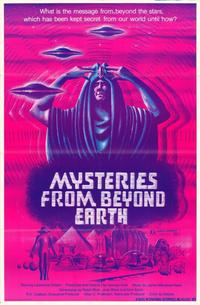 Mysteries from Beyond Earth - 27 x 40 Movie Poster - Style A