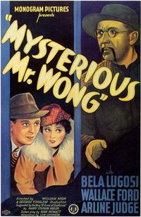 Mysterious Mr. Wong - 11 x 17 Movie Poster - Style A