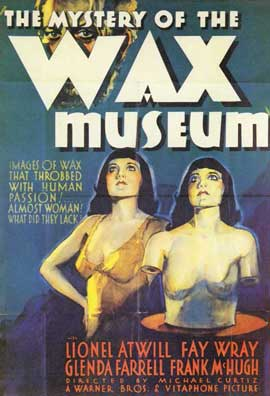 Mystery of the Wax Museum - 11 x 17 Movie Poster - Style A