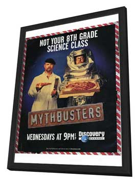 MythBusters - 27 x 40 TV Poster - Style A - in Deluxe Wood Frame