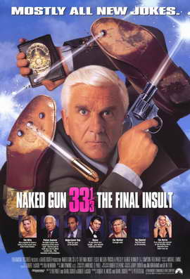 Naked Gun 33 1/3: The Final Insult - 11 x 17 Movie Poster - Style A