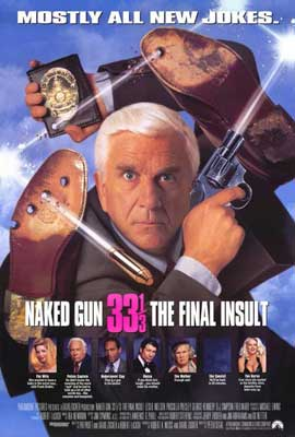 Naked Gun 33 1/3: The Final Insult - 27 x 40 Movie Poster - Style A