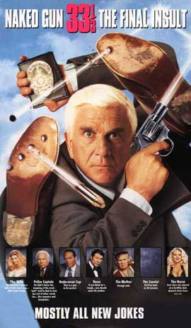 Naked Gun 33 1/3: The Final Insult - 11 x 17 Movie Poster - Style B