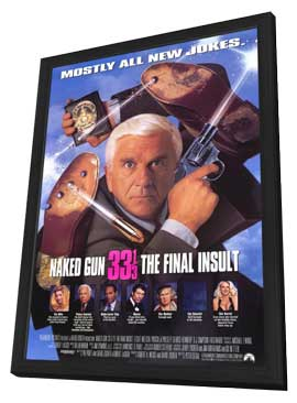 Naked Gun 33 1/3: The Final Insult - 27 x 40 Movie Poster - Style A - in Deluxe Wood Frame