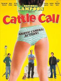 National Lampoon's Cattle Call - 43 x 62 Movie Poster - Bus Shelter Style B