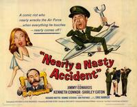 Nearly a Nasty Accident - 11 x 14 Movie Poster - Style A