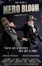 Nero Bloom: Private Eye - 11 x 17 Movie Poster - Style A