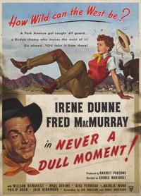 Never a Dull Moment - 11 x 17 Movie Poster - Style A