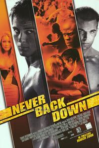 Never Back Down - 43 x 62 Movie Poster - Bus Shelter Style A