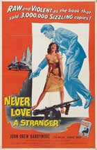 Never Love a Stranger - 27 x 40 Movie Poster - Style A