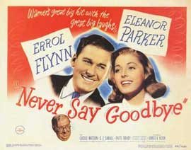 Never Say Goodbye - 11 x 14 Movie Poster - Style A