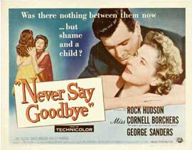 Never Say Goodbye - 22 x 28 Movie Poster - Half Sheet Style A