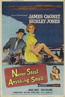 Never Steal Anything Small - 27 x 40 Movie Poster - Style B