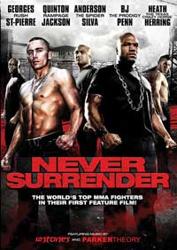 Never Surrender - 11 x 17 Movie Poster - Style A
