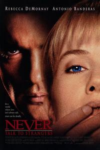 Never Talk to Strangers - 11 x 17 Movie Poster - Style A
