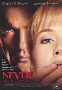 Never Talk to Strangers - 27 x 40 Movie Poster - Style A