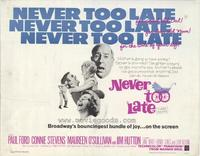 Never Too Late - 11 x 14 Movie Poster - Style A