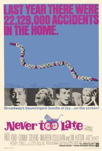 Never Too Late - 27 x 40 Movie Poster - Style A