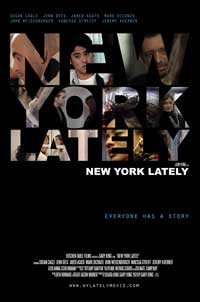 New York Lately - 11 x 17 Movie Poster - Style A