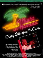 Night in Havana: Dizzy Gillespie in Cuba - 11 x 17 Movie Poster - Style A