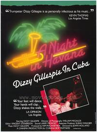 Night in Havana: Dizzy Gillespie in Cuba - 27 x 40 Movie Poster - Style A