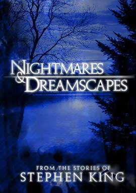 Nightmares and Dreamscapes: From the Stories of Stephen King - 11 x 17 Movie Poster - Style D