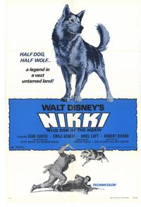 Nikki Wild Dog of the North - 27 x 40 Movie Poster - Style A