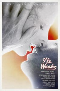 Nine 1/2 Weeks - 11 x 17 Movie Poster - Style A