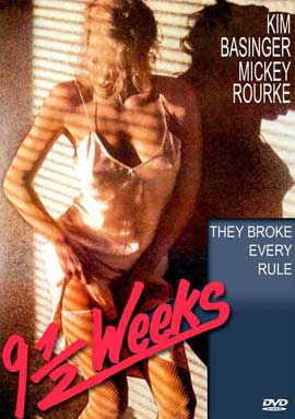Nine 1/2 Weeks - 11 x 17 Movie Poster - Style B