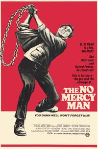 No Mercy Man - 11 x 17 Movie Poster - Style A
