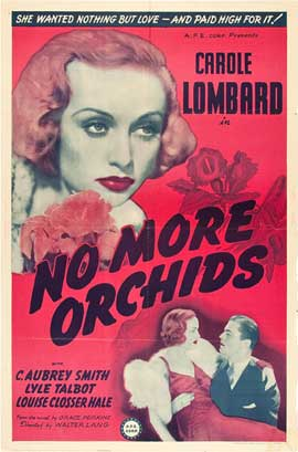 No More Orchids - 11 x 17 Movie Poster - Style A