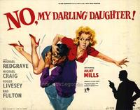 No My Darling Daughter - 22 x 28 Movie Poster - Half Sheet Style A